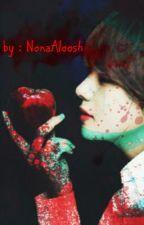 ولدتني شيطانه لـ يحتضني ملاك (متوقفة لأجل محدد) by NonaAloosh0