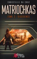 Matriochkas Tome 2 (Sous contrat d'édition) by AnnaLouise19
