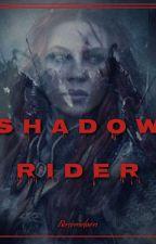 Shadow Rider by Rosemeloen