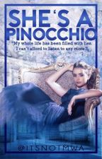 She's A Pinocchio [TAGALOG FANFIC] by itsnotmwa