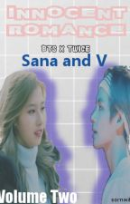 Innocent Romance - Sana & V / Fanfiction Volume 2/ BTS X TWICE by xxsongminjixx