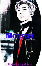 Monster (MinJoon)(Book2) by KandySugaLove