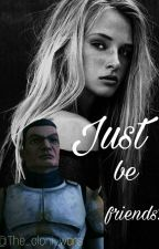 Just be friends?! #StarWars by The_cloni_wars
