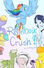 """""""Rainbow Crush"""" Tłumaczenie PL by LoyalHeart47"""