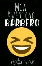 Mga kwentong Barbero 😂 by rhoderick_love