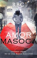 Amor Masoca by RBCBOOK