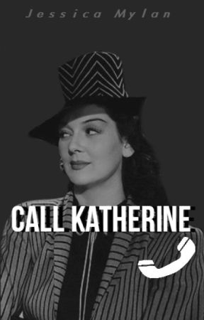 Call Katherine by JessicaMylan