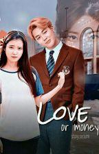 Любовь или деньги?  [ Редактируется ] by Seoumi
