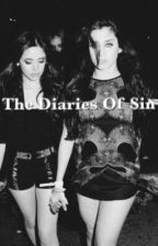 The diaries of sin; camren. by allykloss