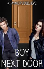 Boy Next Door |Harry Styles| by I-MakeYouBelieve
