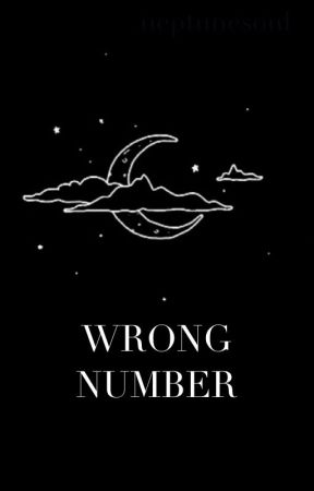WRONG NUMBER by neptunesoul
