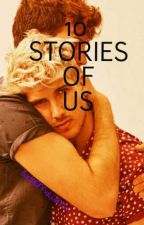 10 STORIES OF US (Janiel) ✔ COMPLETE by BadDramaLlama