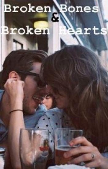 Broken Bones And Broken Hearts