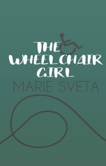 (DISCONTINUED)The Wheelchair Girl