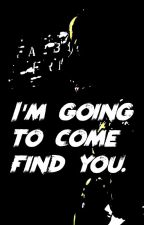 I'm Going to Come Find You - Five Nights at Freddy's [PL] by Ponguj