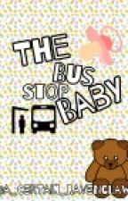 The bus stop baby (COMPLETE) by a_certain_Ravenclaw
