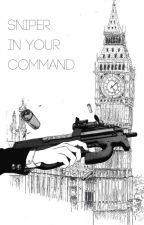 Sniper In Your Command (Ciel X Male Sniper! Reader) by alex_whoa_there