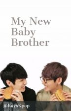 My New Baby Brother [Requests CLOSED & REVISING] by KaysKpop