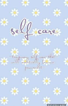 self care by unlit_firefly