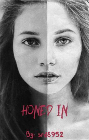 Honed In by srd8952