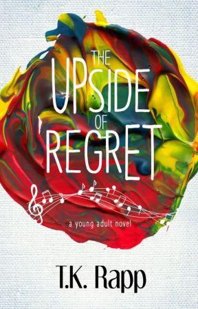 The Upside of Regret by TKRapp