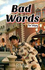 Bad Words (Kim Taehyung) BTS by honeyesv