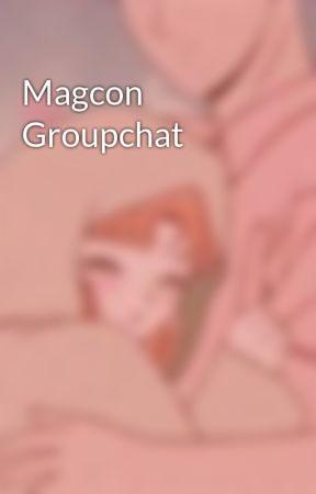 Magcon Groupchat  by Nicodragneel