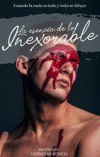 La esencia de lo inexorable by LeonKudell