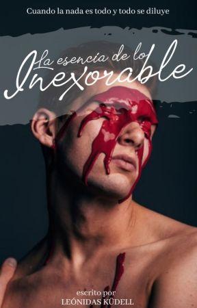 La esencia de lo inexorable by NinaKudell