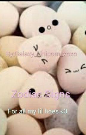 Zodiac Signs by Galaxy_Unicorn_xoxo