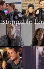 Upstoppable Love - Chicago PD, Linstead Story by one_chicago
