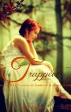 Trapped (English One Shot) by Kyrian18