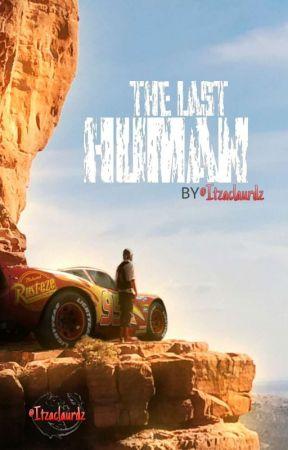 The Last Human A Cars Fanfic Waking Up Wattpad