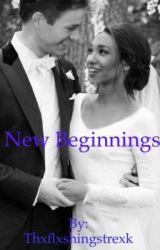 New beginnings by Thxflxshingstrexk