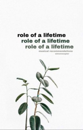 Role of A Lifetime | Musical Recommendations by EvanHamsen