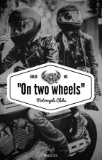 On two wheels by bnzlxx