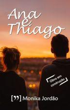 Ana e Thiago by monikajordao