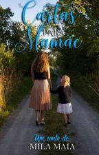 Cartas para mamãe - (Disponível na amazon) by autoramilamaia