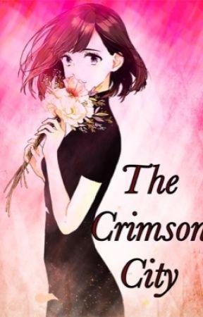 The Crimson City by MaizonoMichaelis