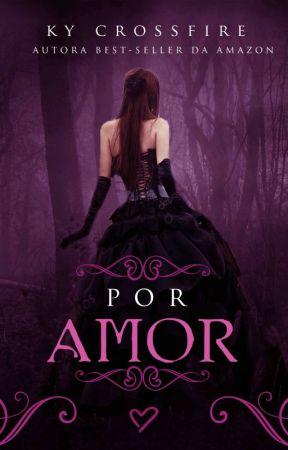 Por Amor by kycrossfire