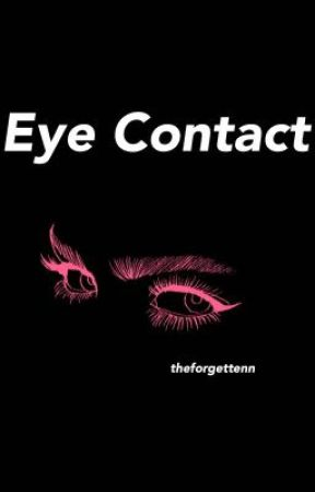 Eye Contact by TheForgettenn