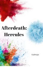 Afterdeath: Hercules (COMPLETED) by KailHope