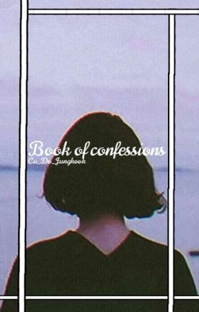 Book of confessions by Cu_Do_Jungkook