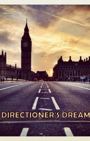 Directioner's Dream {1D fanfic}