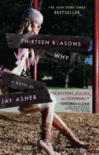 13 Reasons Why Imagines [Wattys 2k17] by bell_xoxo123