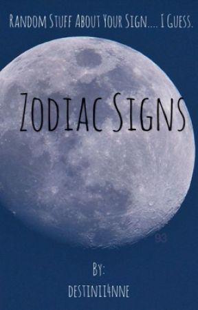 Zodiac Signs by destinii4nne