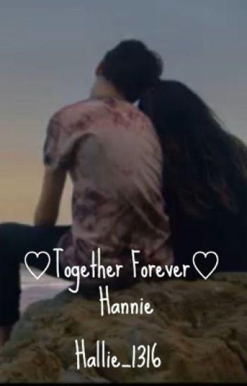 Together Forever||Hannie