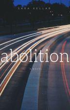 Abolition by sarakellar
