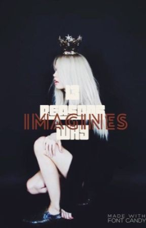 13 Reasons Why Imagines by Derpy_Squid_Hg