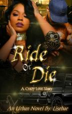 Ride or Die by lisebae